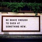 B-Brave-Try-New.jpg